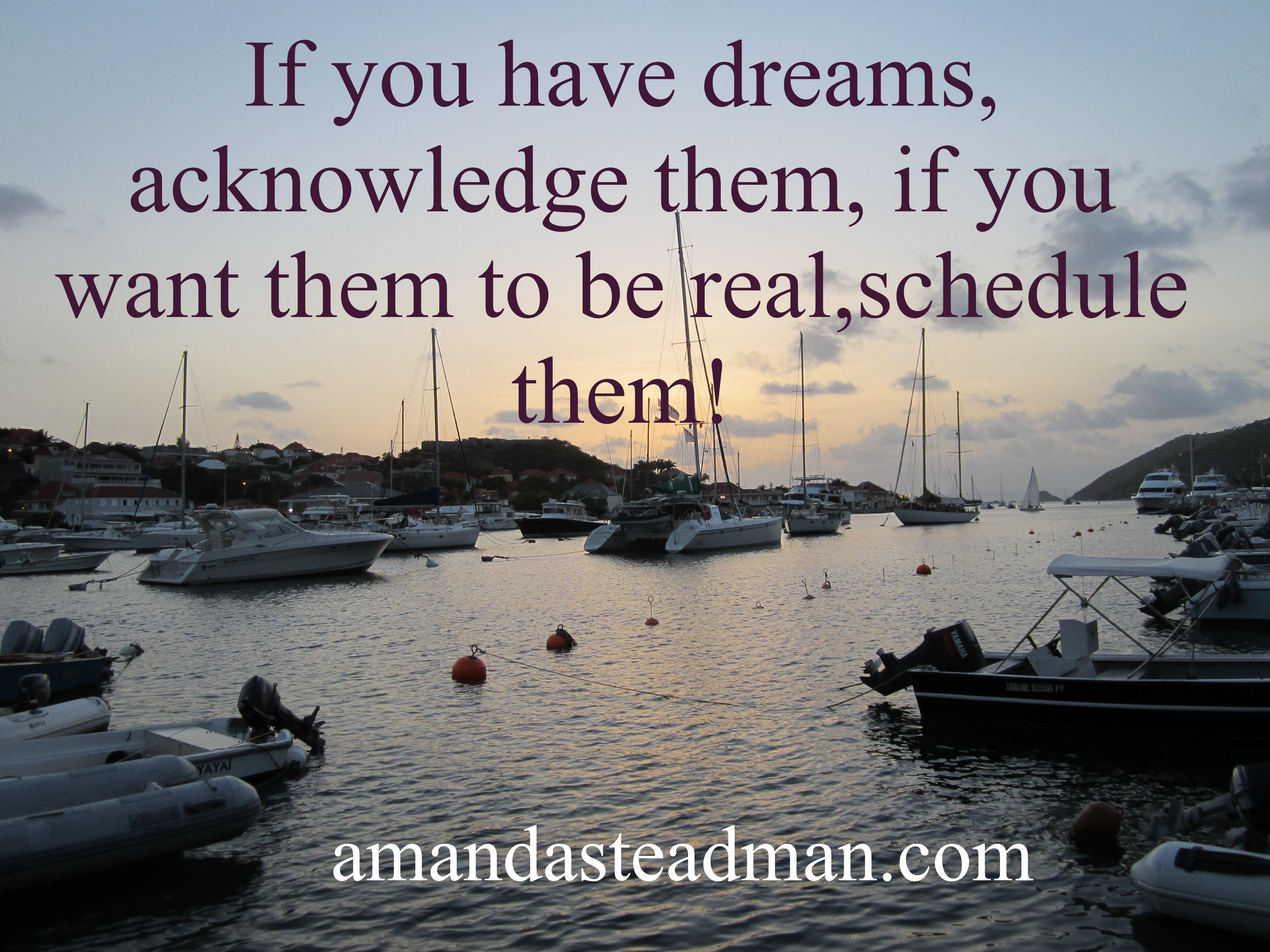 Schedule Your Dreams