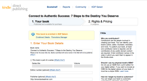 How to upload your book  'Connect to Authentic Success' into the Kindle Digital Publishing Platform